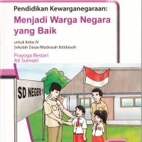 Buku BSE: Pendidikan Kewarganegaraan untuk SD/MI kelas 4