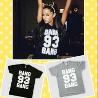 kaos / tshirt / baju Ariana Grande 93 Bang