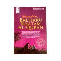 Alhamdulillah, Balitaku Khatam Al-Qur'an Best Seller