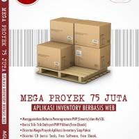 Mega Proyek 75 Juta Aplikasi Inventory Berbasis Web