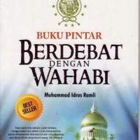 Jual Buku Pintar Berdebat dengan Wahabi   Toko Buku Aswaja Surabaya