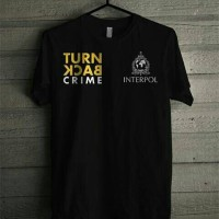 t-shirt/kaos polisi/kaos Turn back crime