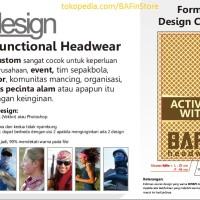 BAFin Custom Design Sendiri Keren Masker Baff Bandana Kain Multifungsi