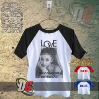 KAOS OBLONG RAGELAN - Ariana Grande ft The Weeknd Love Me Harder copy