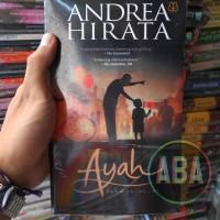 Buku Novel Ayah Karya Andrea Hirata
