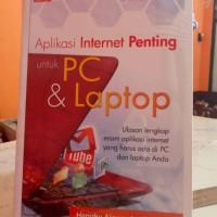 Aplikasi Internet Penting untuk PC & Laptop