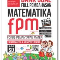 Bank Soal Full Pembahasan Matematika Fpm Sd Kelas 4-5-6