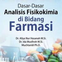 Dasar-Dasar Analisis Fisikokimia Di Bidang Farmasi
