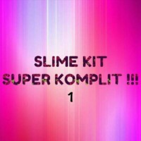 Slime kit super komplit / bahan lengkap membuat slime / diy slime