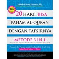 20 Hari Bisa Paham al-Quran Metode 3 in 1 (JILID 1)