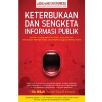 Keterbukaan dan Sengketa Informasi Publik