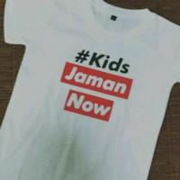 Tshirt-Baju-Kaos kIDS JAMAN NOW Terpopuler