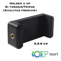 Holder U Hp smartphone tongsis tripod monopod clamp universal jepitan