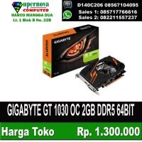 GIGABYTE GT 1030 OC 2GB DDR5 64BIT termurah