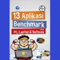 13 Aplikasi Benchmark Untuk PC, Laptop & Netbook - Wahana Komputer
