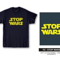 Kaos Tshirt Baju Combed 30S Distro Star Wars Stop