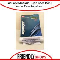 Aquapel Anti Air Hujan Water Rain Repellent Kaca Mobil Tahan Lama