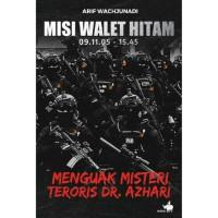 Buku Misi Walet Hitam By Arif Wachjunadi