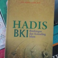 BUKU HADIS BKI (BIMBINGAN&KONSELING ISLAM) - ABROR SODIK - ASWAJA