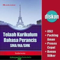Telaah Kurikulum Bahasa Perancis SMA/MA/SMK - Sudarwoto