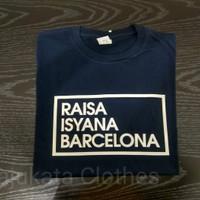 Atasan/Kaos/T-Shirt/RAISA ISYANA BARCELONA