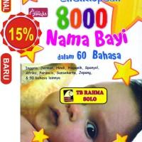 Ensiklopedi 8000 Nama Bayi Dalam 60 Bahasa Tim Penulis BabyBooks, Andi