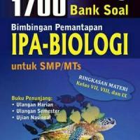 Buku 1700 Bank Soal IPA-BIOLOGI SMP/MTs Pengayaan K-13