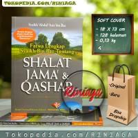 Fatwa Lengkap Syaikh bin Baz Tentang SHALAT JAMA & QASHAR [ PIU ]