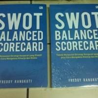 SWOT Balance Scorecard (Cover Baru) (Soft Cover) oleh Freddy Rangkuti