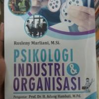 BUKU PSIKOLOGI INDUSTRI&ORGANISASI / ROSLENY MARLIANI / PUSTAKA SETIA