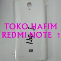 Backdoor Tutup Belakang Case Xiaomi Redmi Note 1 Putih No Original