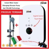 Ferroli Instan Digital water heater SDP + Booster Pump ITALY terbaru