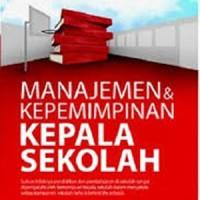 Buku Manajemen dan Kepemimpinan Kepala Sekolah
