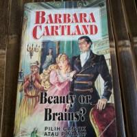 Novel Barbara Cartland Beauty or Brains (Pilih Cantik atau Pintar)