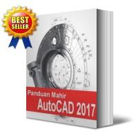 Panduan Mahir AutoCAD 2017