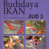 Buku BSE Budidaya Ikan - Jilid 3 SMK