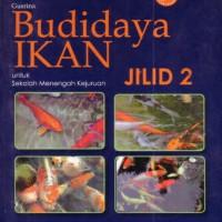 Buku BSE Budidaya Ikan - Jilid 2 SMK
