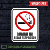 stiker rambu keselamatan label safety rumah bebas asap rokok WSKPC257