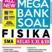ALL NEW MEGA BANK SOAL FISIKA SMA KELAS X XI XII