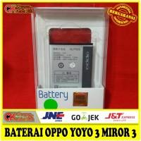Battery Baterai Batre Batrei OPPO MIRROR 3 JOY 3 ORIGINAL 100% BLP589