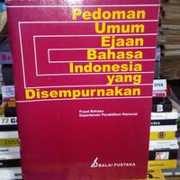 PEDOMAN UMUM EJAAN BAHASA INDONESIA YANG DI SEMPURNAKAN