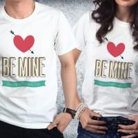 Baju kaos couple valentine - Be Mine