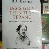 BUKU HABIS GELAP TERBITLAH TERANG, RA KARTINI Original