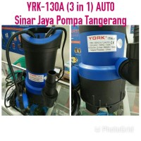 Pompa Air/Pompa Celup/Pompa Kolam YRK-130A (3 in 1) AUTOMATIS