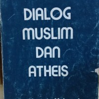 agama DIALOG MUSLIM DAN ATHEIS
