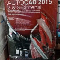 Autocad 2015 2 dan 3 Dimensi - Mhd Daud Pinem