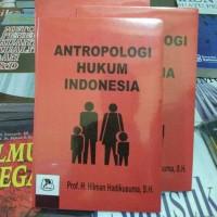Antropologi hukum di indonesia by Hilman hadikusuma