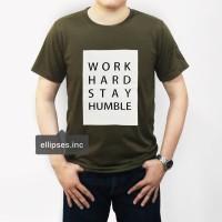 Tumblr Tee / T-Shirt / Kaos Pria Lengan Pendek Work Hard Hijau Army