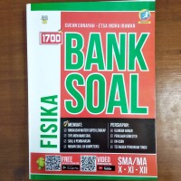 Bank Soal - Buku 1700 Plus Bank Soal Fisika SMA Kurikulum 2013 Revisi
