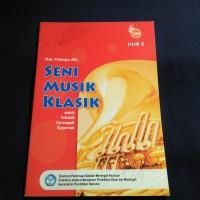 BUKU SENI MUSIK KLASIK SMK KLS 2 BSE